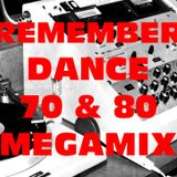 REMEMBER DANCE 70 80 MEGAMIX BY STEFANO DJ STONEANGELS