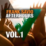 "Frank Savio ""Afterhours - Vol.1"" Dj-Set (26.05.2013)"