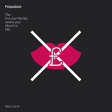 Propulsion - The 'Put Your Money Where Your Mouth is' Drum & Bass Mix - March 2014