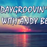 SUNDAYGROOVIN' WITH ANDY BEGGS AUG 13TH 2017