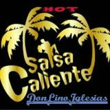 SALSA NUEVA CALIENTE/HOT NEW SALSA-MIX 2/9/15-DON LINO IGLESIAS