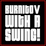 Burnitov - with a swing!