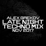 Alex Grekov Late Night Techno Mix Nov 2017