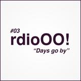 ep03 Days Go By! Radio O.O!