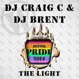 DJ Craig C and DJ Brent pres … Pride - The Light