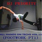 All Hands On Techs Vol.13 (Footwork pt1)