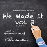 Thee New Kool Presents...We Made It Vol. 3
