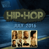 Hip-Hop, July 2016 (Christian Wheel)