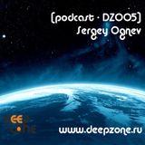 [Podcast - DZ005] - Sergey Ognev