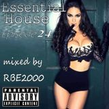 Essential House Ep 24 By Dj RBE2000