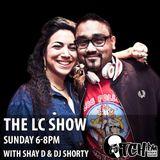 Shay D & DJ Shorty - The LC Show 49 - ITCH FM (21-DEC-2014)