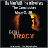The Adventures Of Dick Tracy- The Man With The Yellow Face (02-11-38) THE CONCLUSION