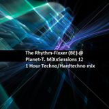 The Rhythm-Fixxer @ Planet-T. MiXxSessions 12.