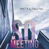 NIKITA & Papa Pav - SQ meeting