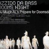 Azzido Da Bass - Dooms Night (DJ Muzik-AL's Prepare for Doomsday Mix)