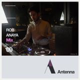 #ANTENNAMIXES 009 ROB ANAYA