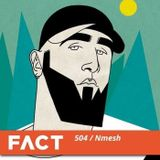 Nmesh - FACT Mix 504: Nmesh (July 13, 2015)