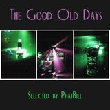 PhatBill - The Good Old Days (Vol1)