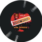 RED HOT & DANCE with Tareeq - Episode (1) | Red 107.8