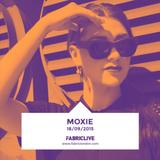 Moxie - FABRICLIVE Promo Mix