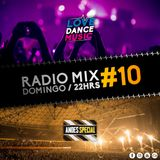 Andes Special Love Dance Music Radio Mix #10
