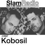 #SlamRadio - 097 - Kobosil