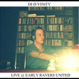 Dj D-Vinity Live @ Early Ravers United 27-3-15