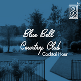 Blue Bell Country Club Cocktail Hour