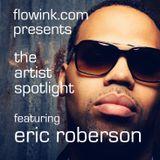 Artist Spotlight: Eric Roberson