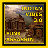 Funk Assassin - Indian Vibes 3.0