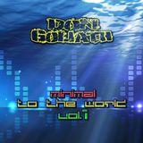 Minimal To The World Vol 1 (Album Mixtape)