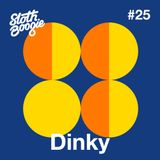 SlothBoogie Guestmix #025 - Dinky