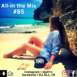 All-in the Mix #85