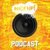 NICE UP! Podcast - September 2017