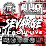 Sevarge - HouseHeadsRadio - 07.03.2017
