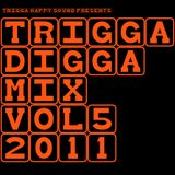 TRIGGA DIGGA MIX VOL.5