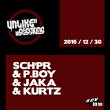 Unlike Sessions - 2016 dec 30 - P.Boy / Sch'pr / Kurtz / Jaka