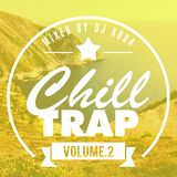 Chill Out Trap Mix 2014 #2