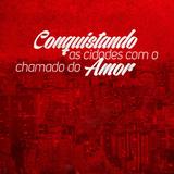 Min. Luiz Araújo - Conquistando as Cidades com Amor