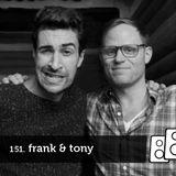 Soundwall Podcast #151: Frank & Tony