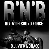 R'n'B - Sound Forge Mix - D.J. Vito Monacò