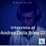 Intervista a Andrea Della Bona Dj
