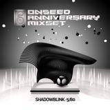 Shadowblink - 5/80 - OnSeed Anniversary Mixset