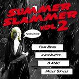 Summer Slammer Vol.2