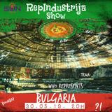 RepIndustrija Show br. 173 Tema: Who represents Bulgaria?!