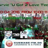 DJ Arvie - U got 2 Love Techno 10-04-2016 CuebaseFM.de