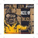 DJ ZAIN - HELL OF DRUGS #1