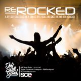 """SCE Mix Sessions - """"Re_Rocked"""" with Jeff Scott Gould (06-2014) @jeffscottgould"""