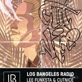 LOS BANGELES RADIO on Operator - 2nd February 2019 - Lee Funksta & Cutnice