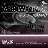 The Afromentals Mix #101 by DJJAMAD ft. Sundays Derek Harpers CUTTING EDGE on MAJIC 107.5 FM 8-10PM